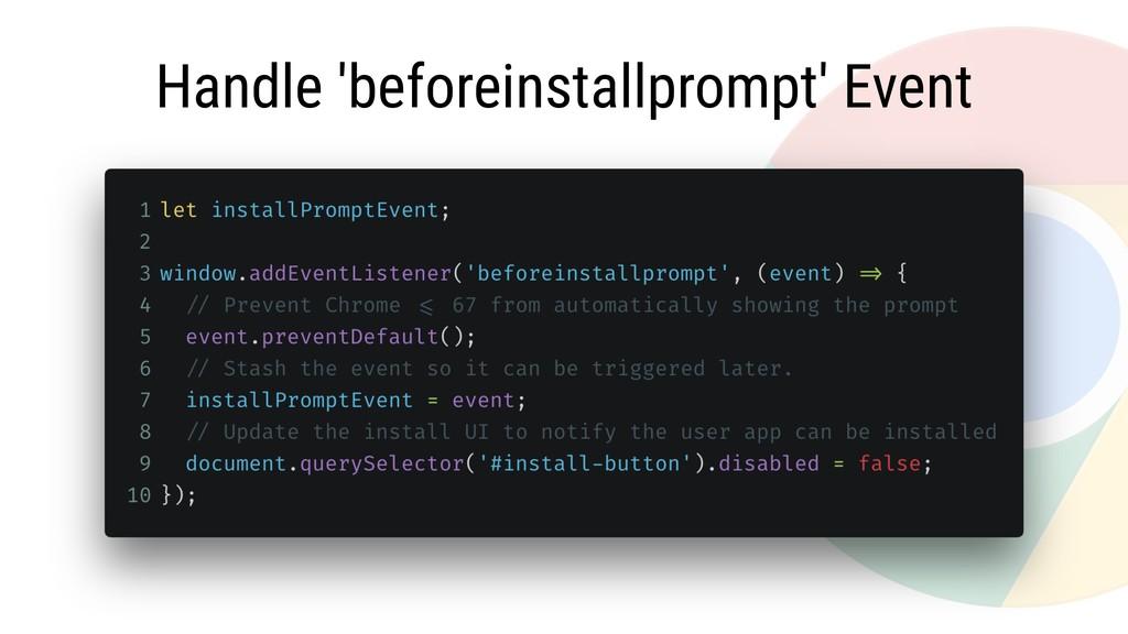 Handle 'beforeinstallprompt' Event