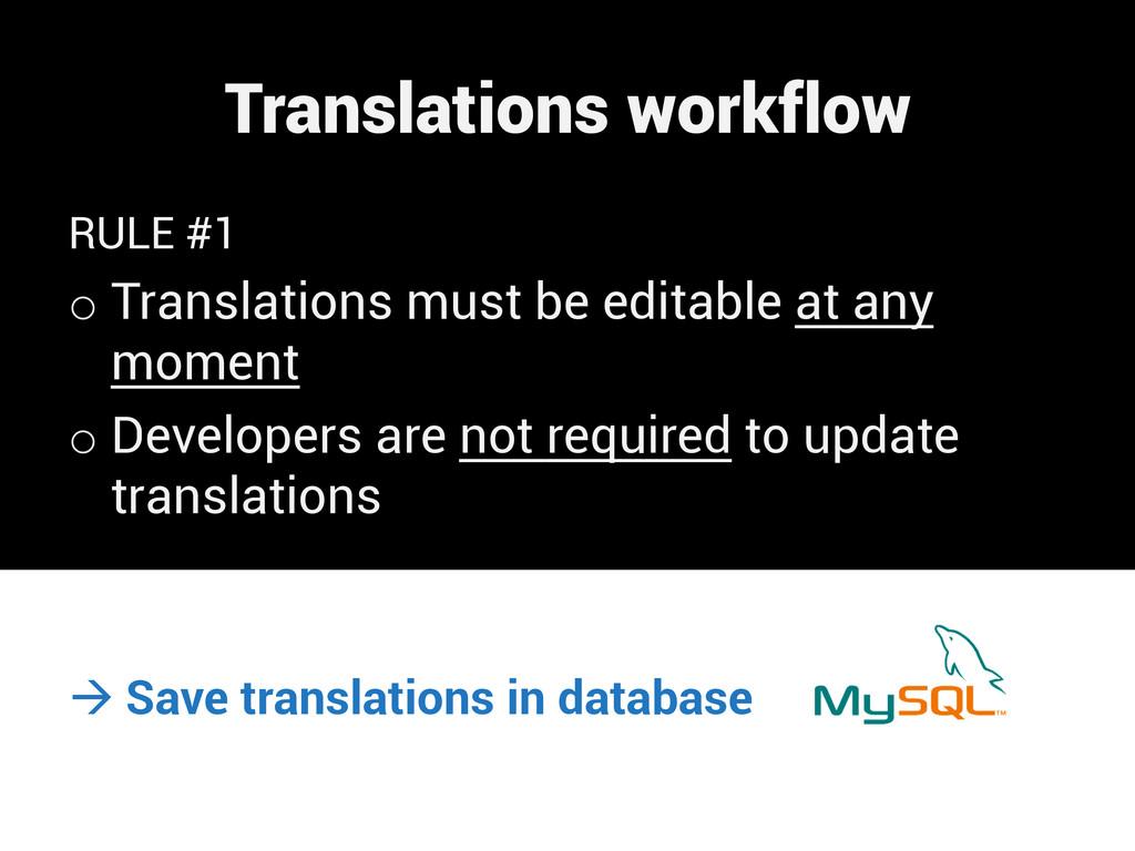 Translations workflow RULE #1 oTranslations mu...