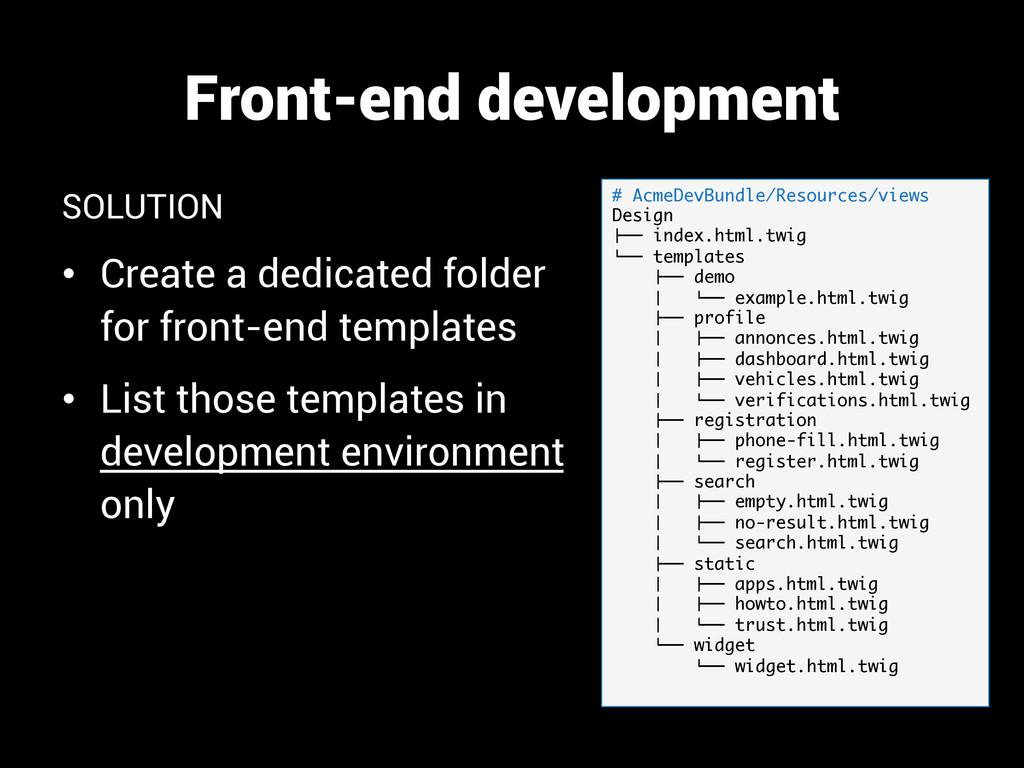 Front-end development SOLUTION • Create a dedi...