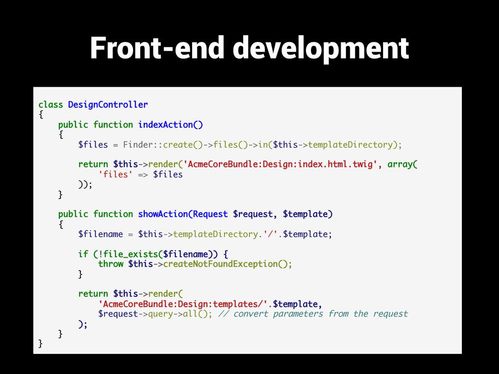 Front-end development class DesignController { ...