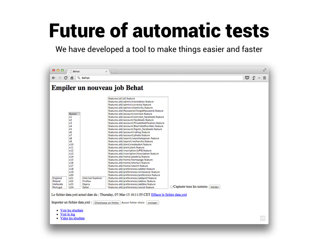 Future of automatic tests We have developed a t...