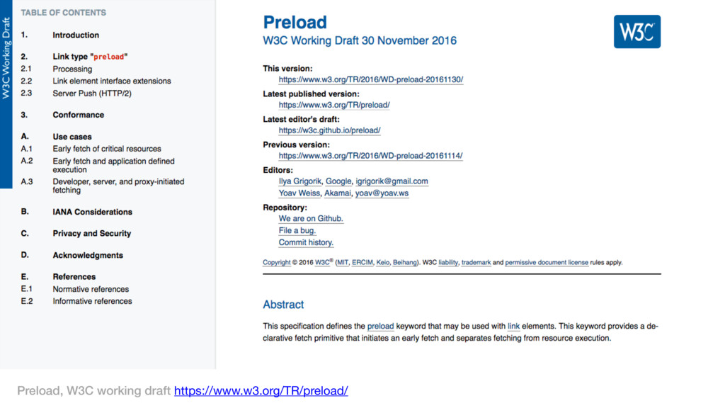 Preload, W3C working draft https://www.w3.org/T...