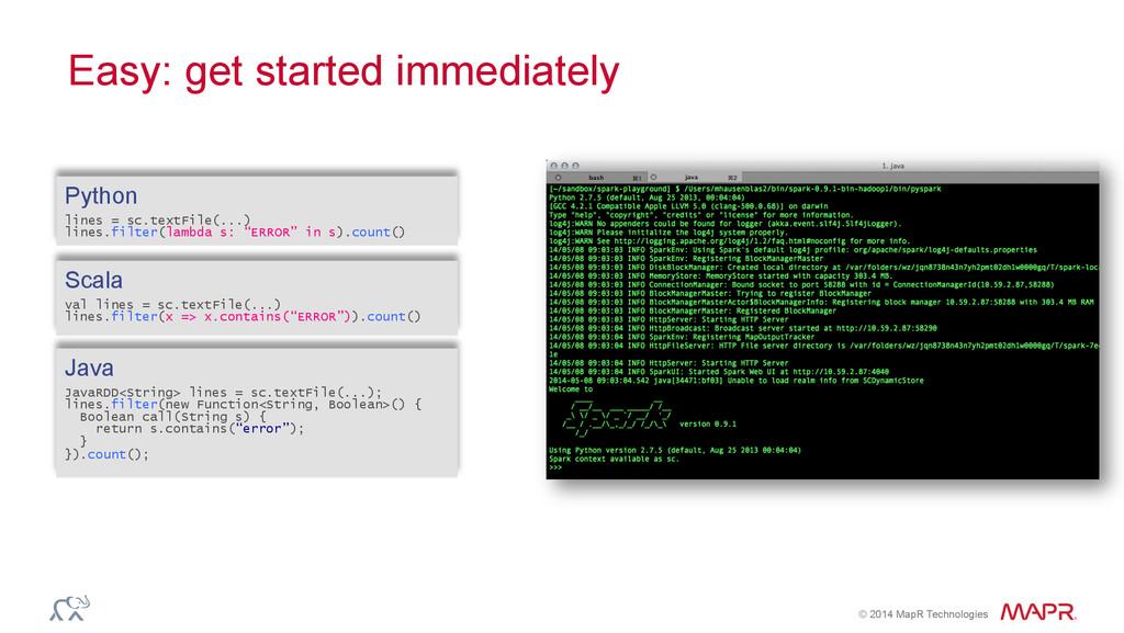 ® © 2014 MapR Technologies Easy: get started im...