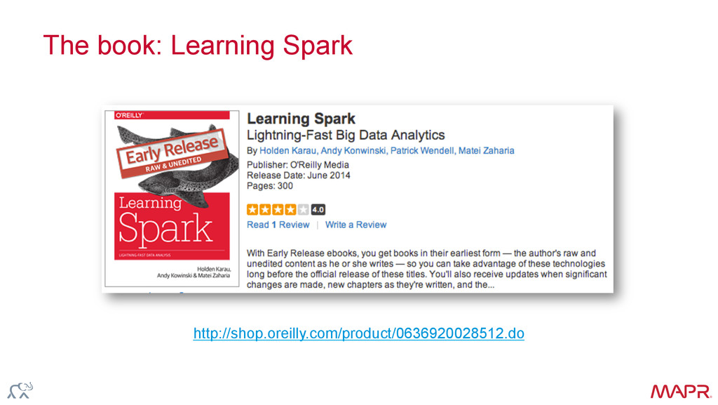 ® The book: Learning Spark http://shop.oreilly....
