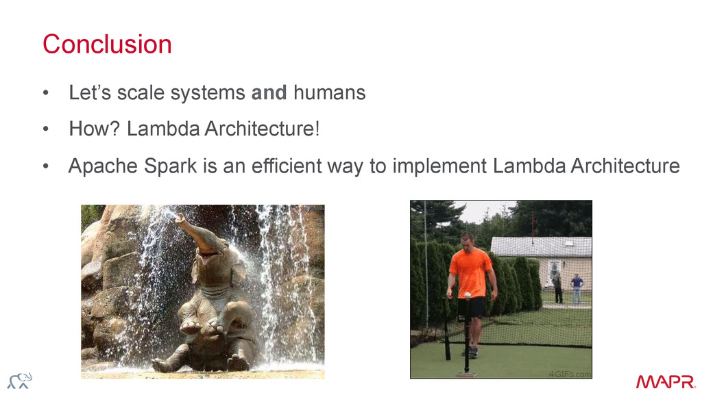 ® Conclusion • Let's scale systems and humans ...