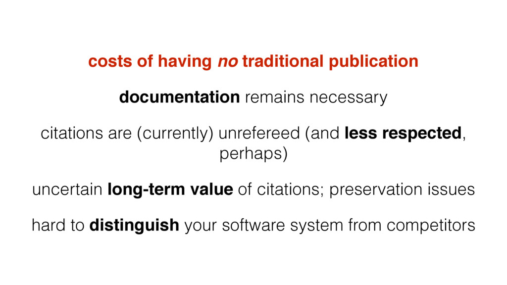 costs of having no traditional publication docu...