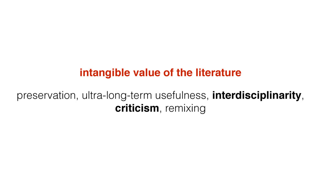 intangible value of the literature preservation...
