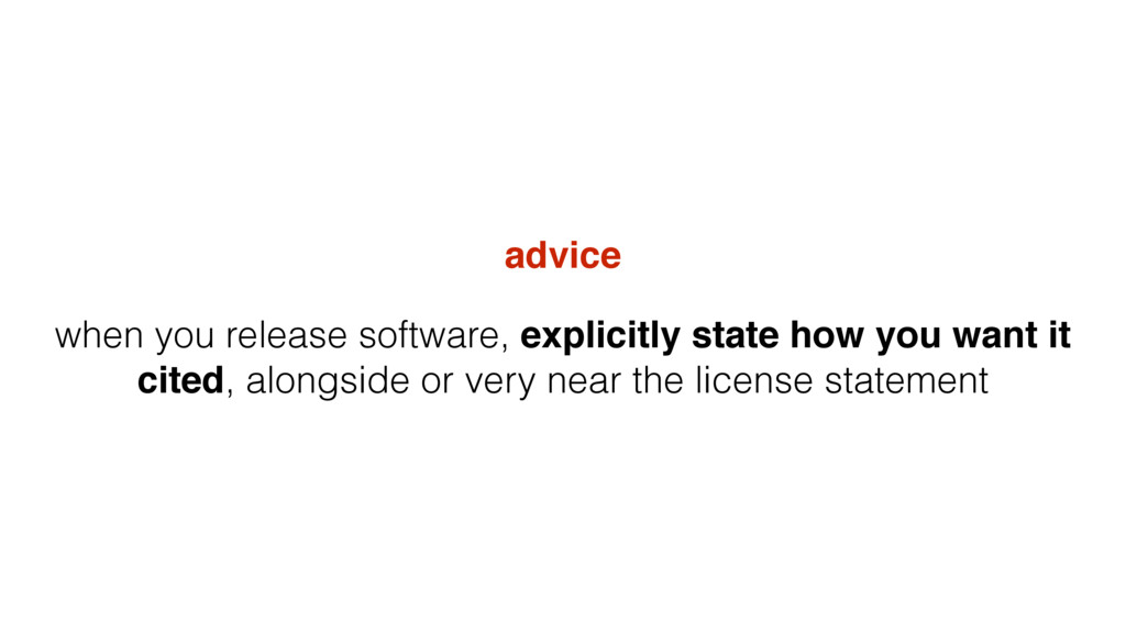 advice when you release software, explicitly st...