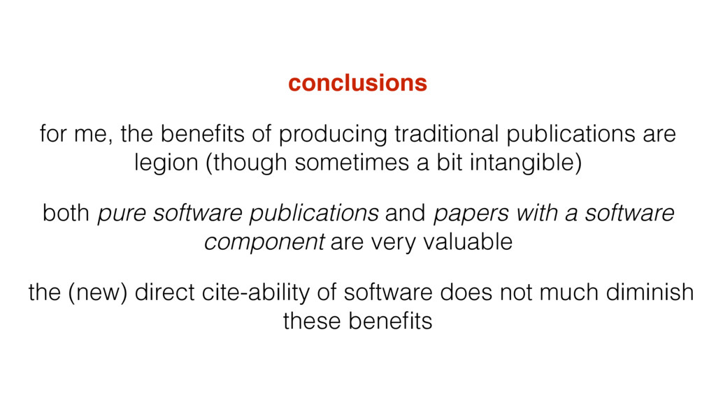 conclusions for me, the benefits of producing tr...
