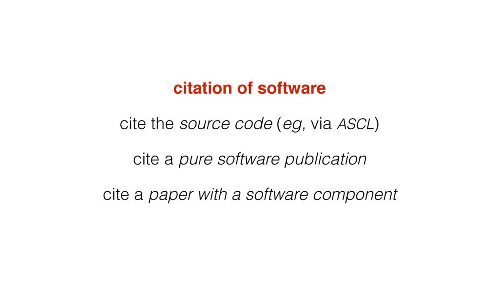 citation of software cite the source code (eg, ...