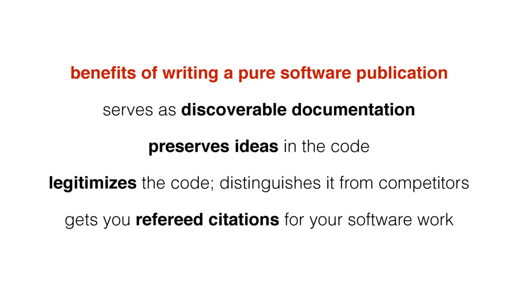 benefits of writing a pure software publication ...