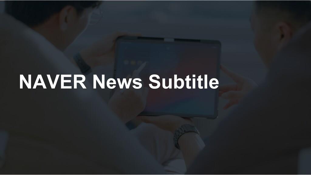 NAVER News Subtitle