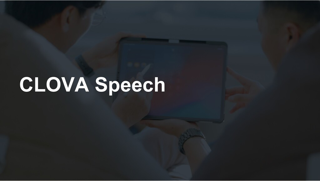CLOVA Speech