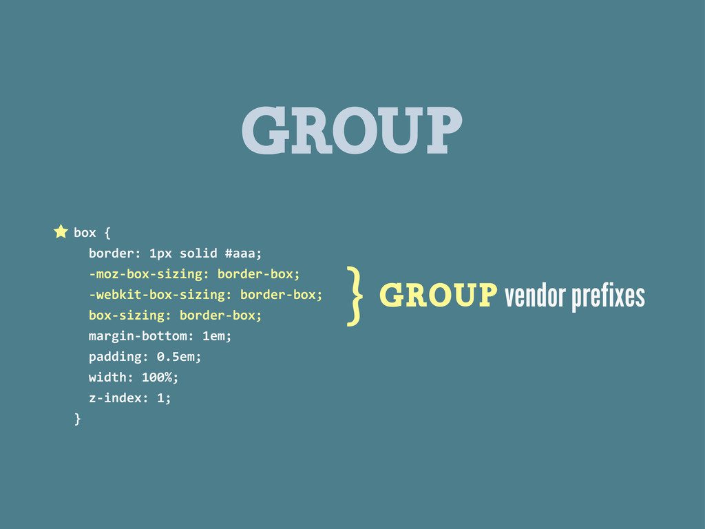 GROUP box {   border: 1px solid...