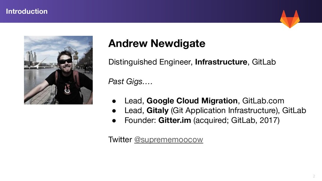 2 Introduction Andrew Newdigate Distinguished E...
