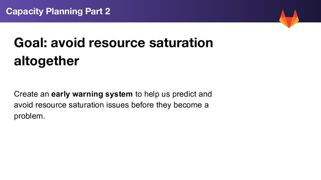 Goal: avoid resource saturation altogether Crea...