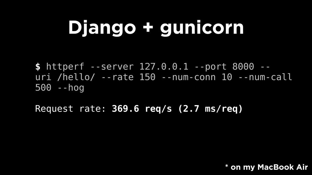 $ httperf --server 127.0.0.1 --port 8000 -- uri...