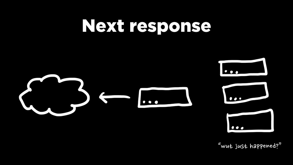 "Next response ""wut"