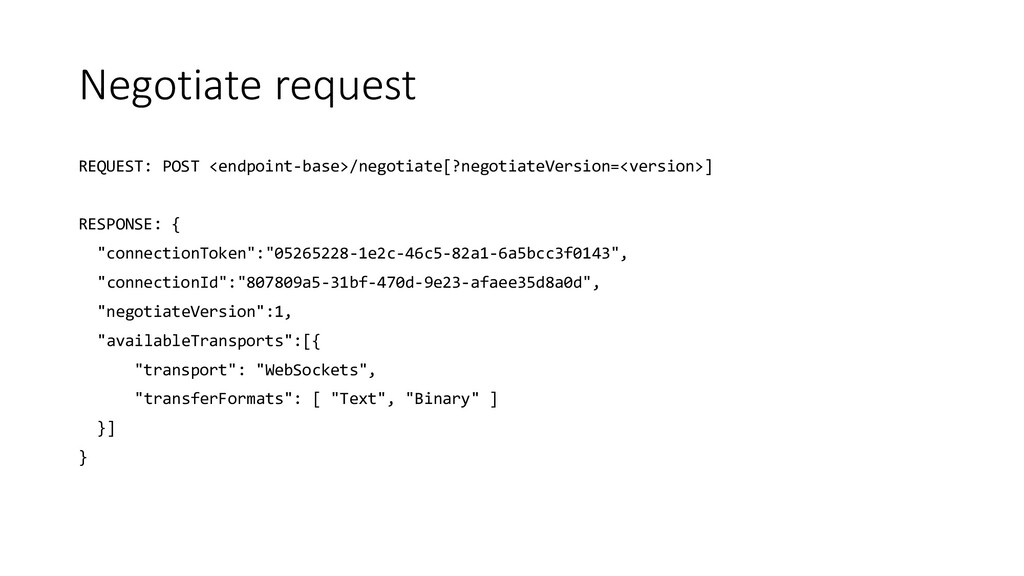 Negotiate request REQUEST: POST <endpoint-base>...