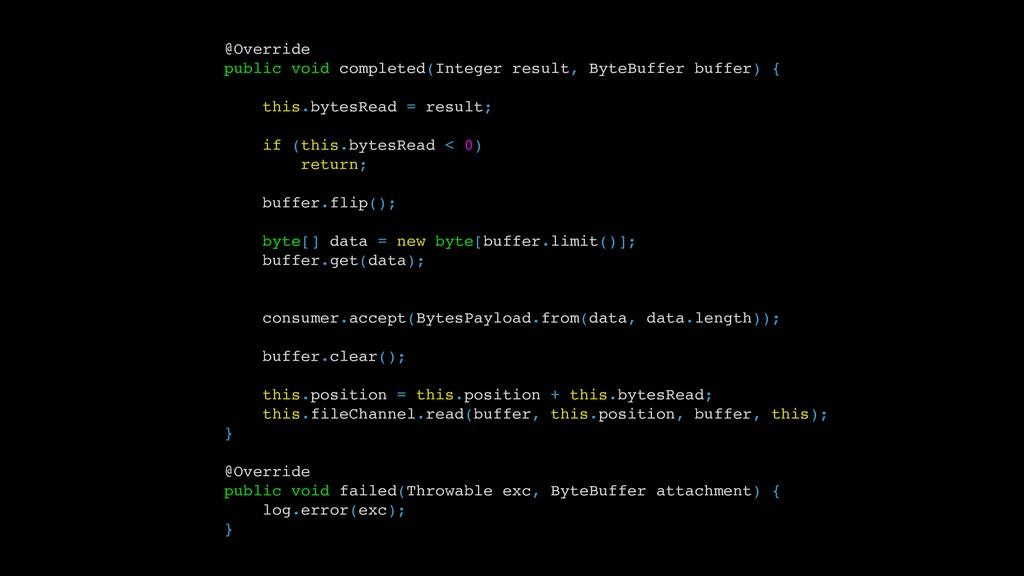 @Override public void completed(Integer result,...