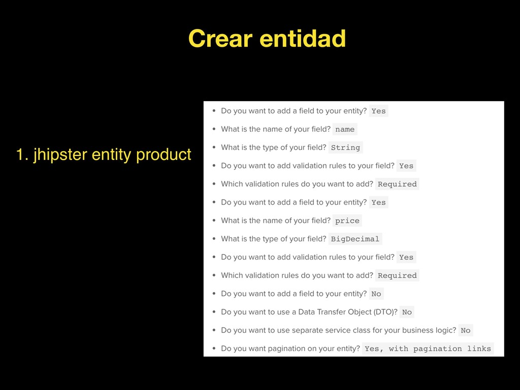 1. jhipster entity product Crear entidad