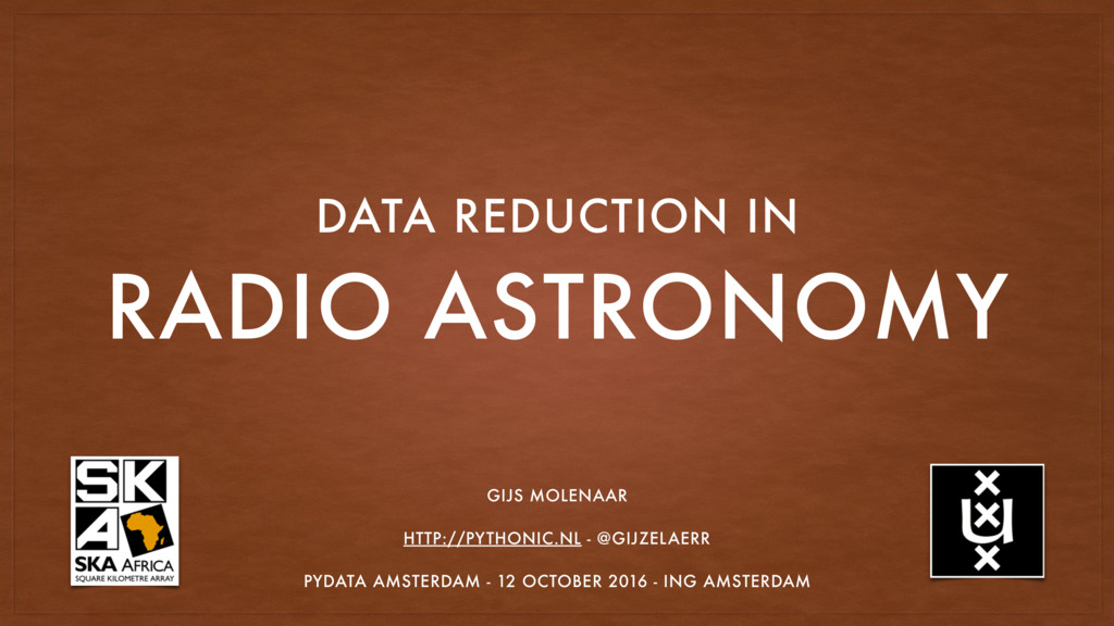 RADIO ASTRONOMY DATA REDUCTION IN GIJS MOLENAAR...
