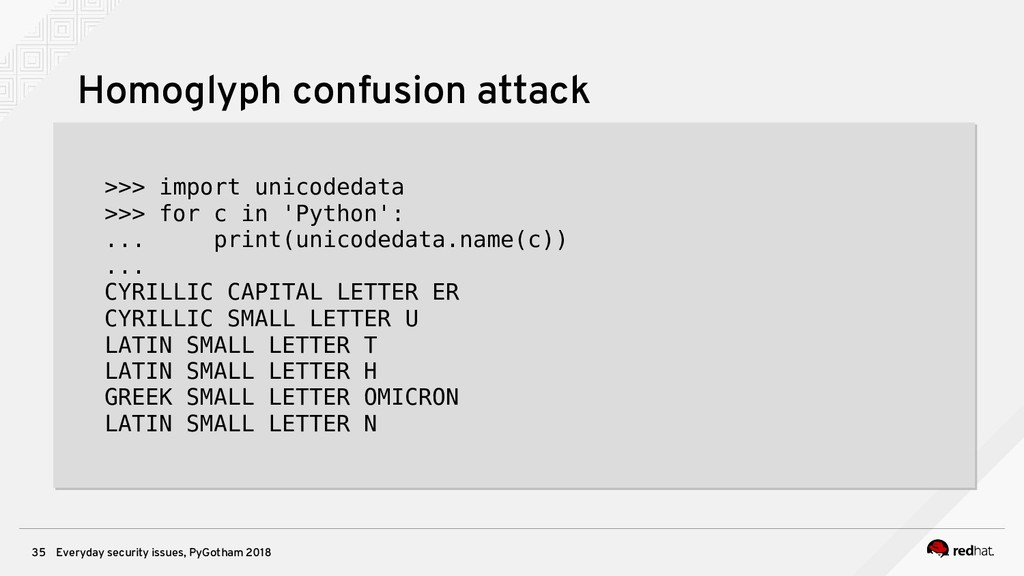 Everyday security issues, PyGotham 2018 35 Homo...