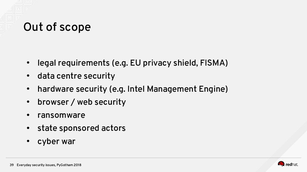 Everyday security issues, PyGotham 2018 39 Out ...