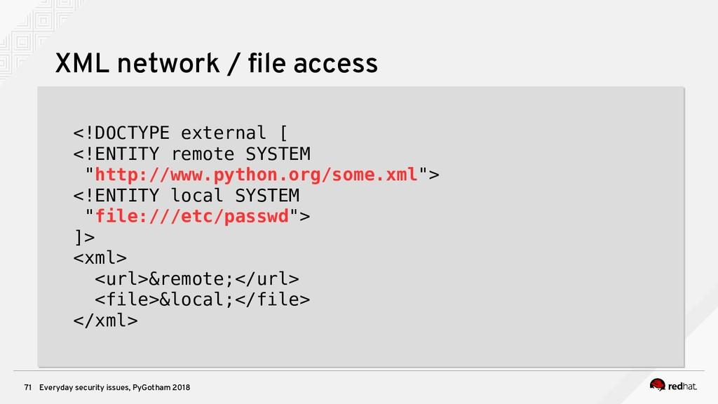 Everyday security issues, PyGotham 2018 71 XML ...