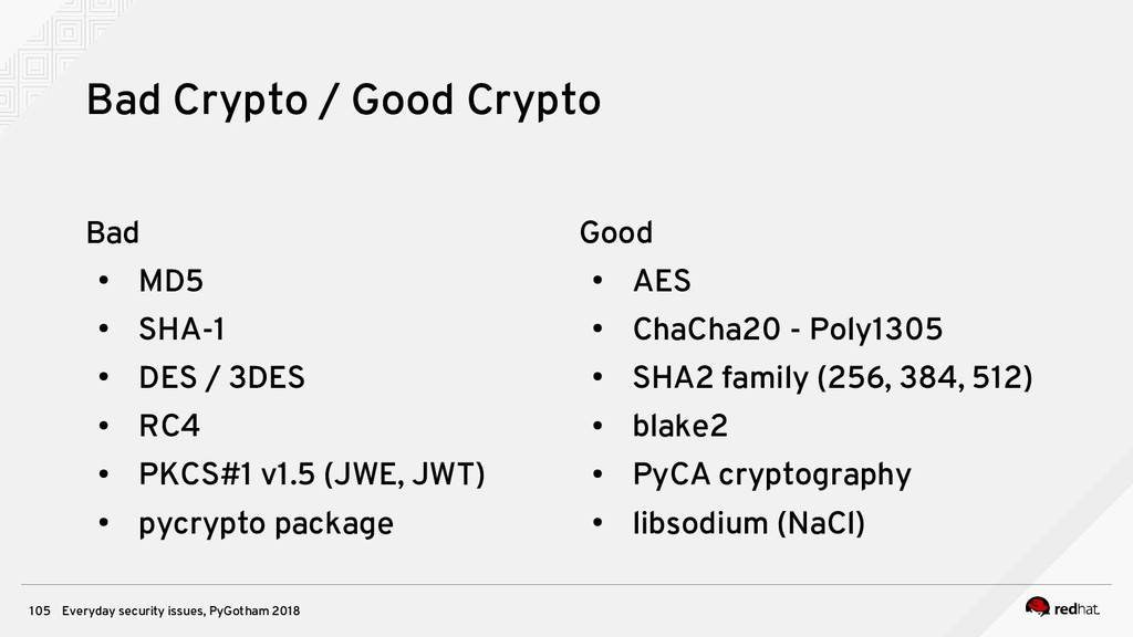 Everyday security issues, PyGotham 2018 105 Bad...