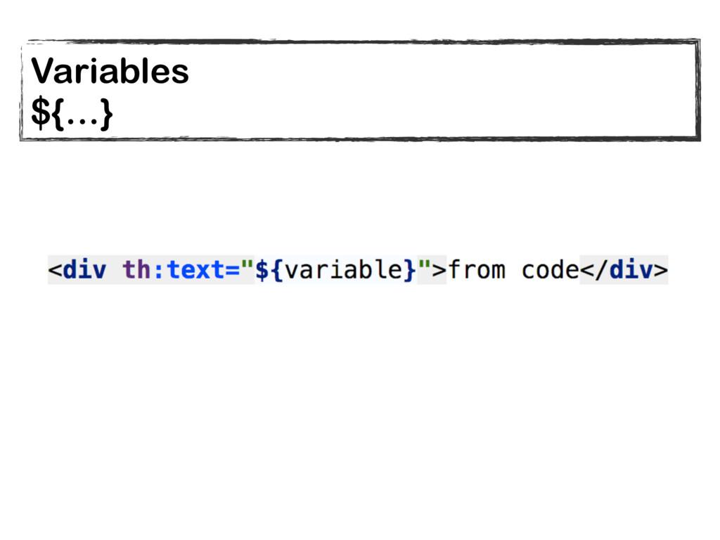 Variables ${…}