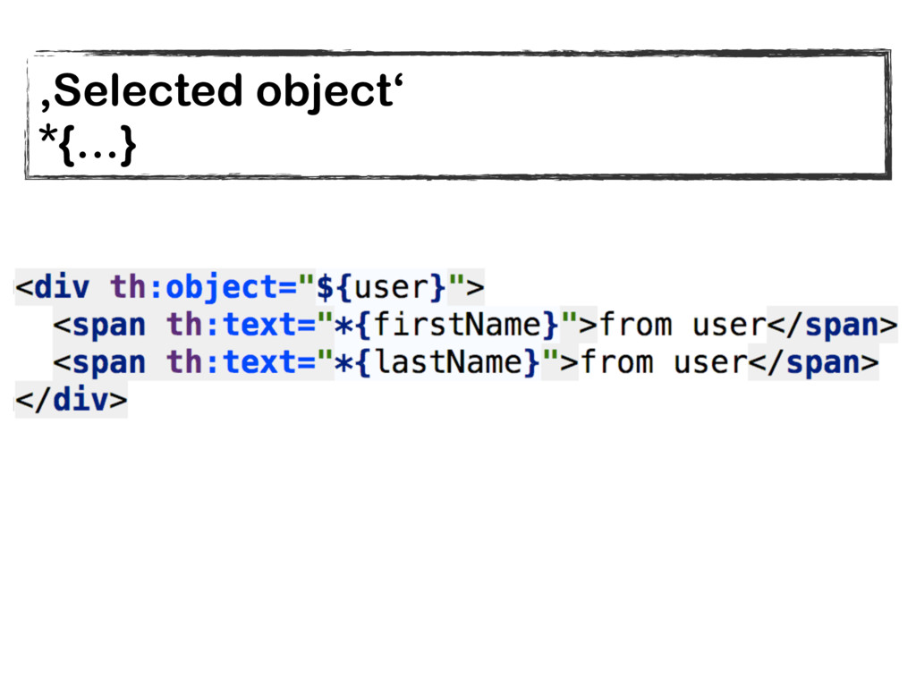 'Selected object' *{…}