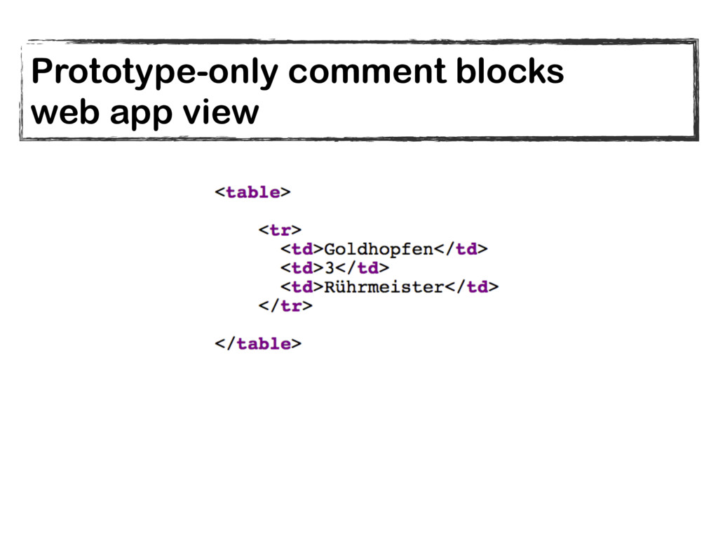 Prototype-only comment blocks web app view