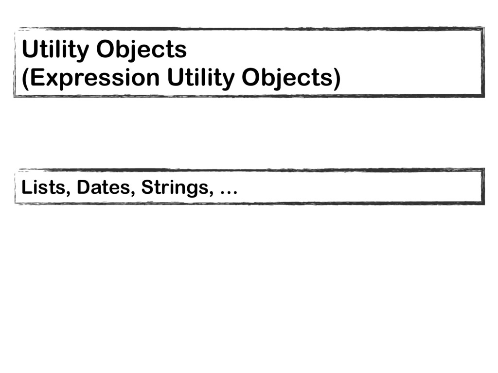 Utility Objects (Expression Utility Objects) Li...