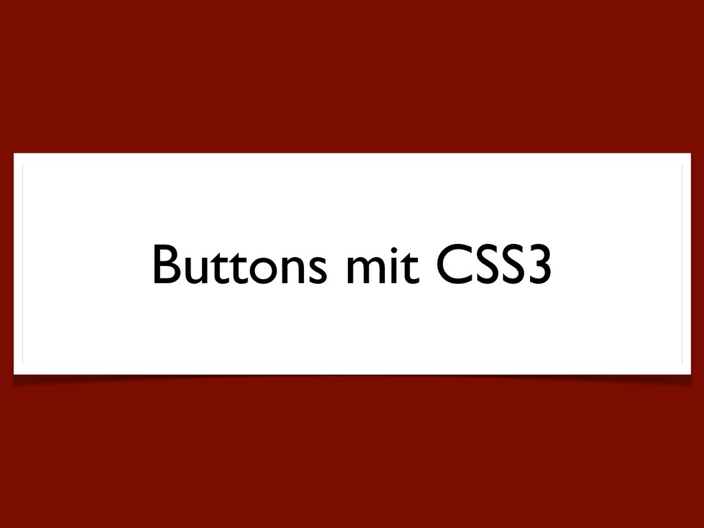 Buttons mit CSS3