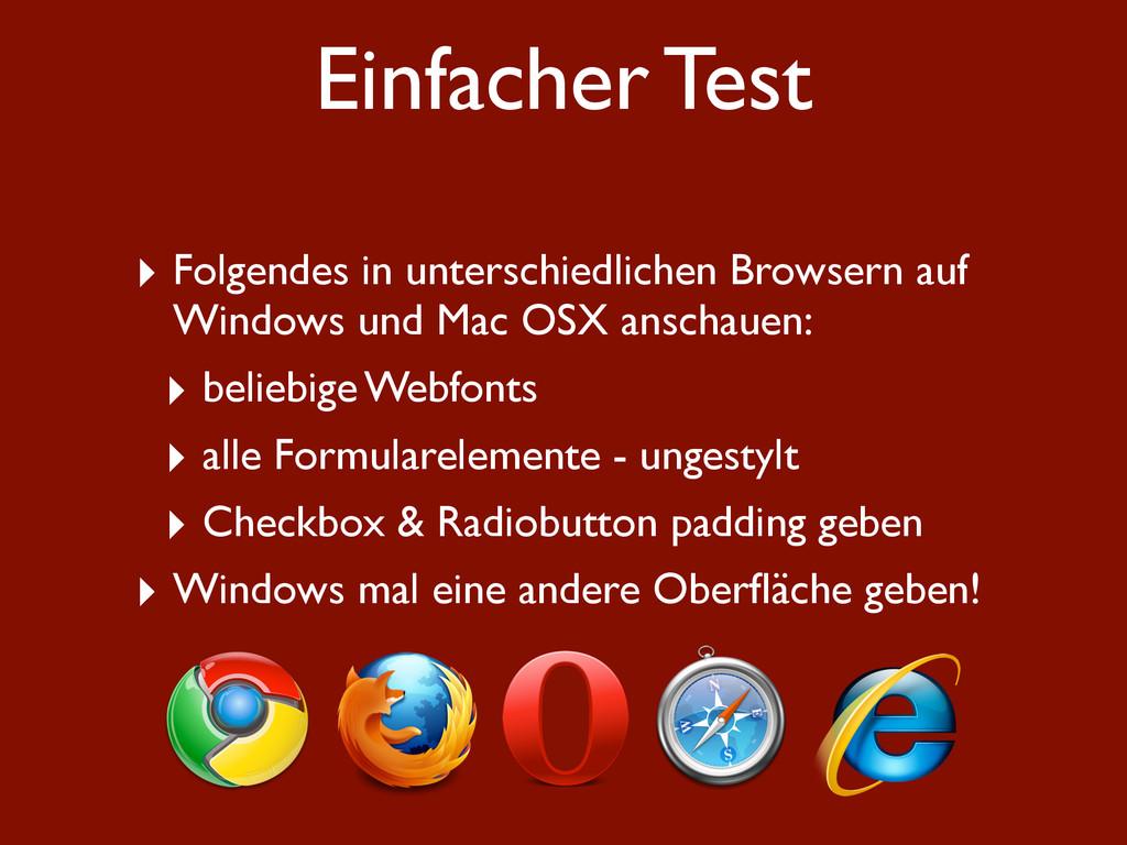 Einfacher Test ‣ Folgendes in unterschiedlichen...