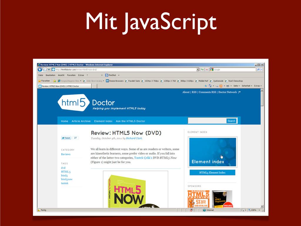 Mit JavaScript