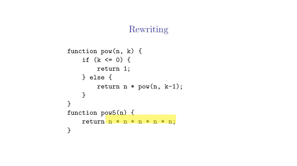 Rewriting function pow(n, k) { if (k <= 0) { re...