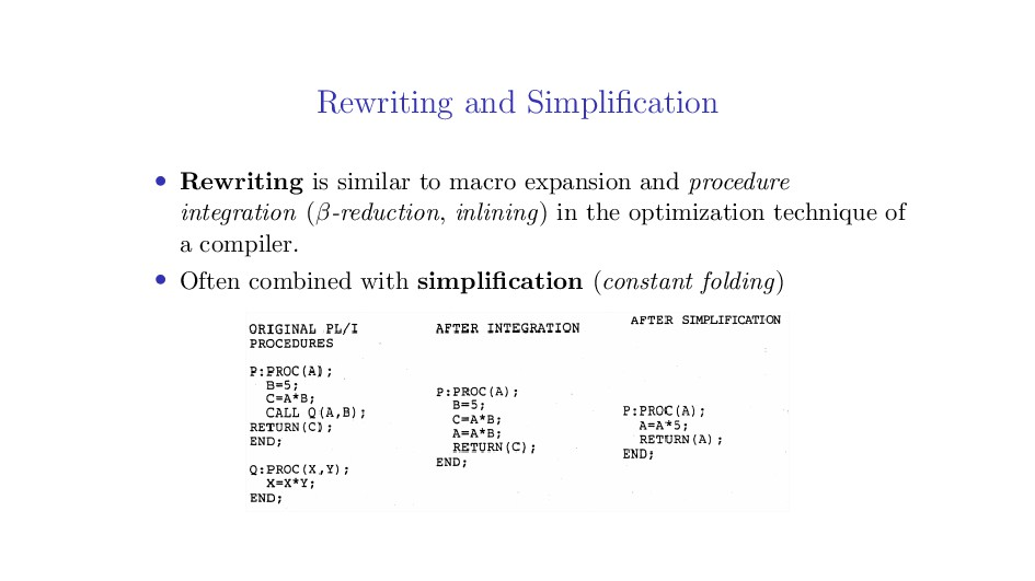 Rewriting and Simplification • Rewriting is simi...