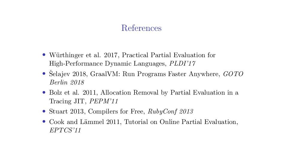 References • W¨ urthinger et al. 2017, Practica...