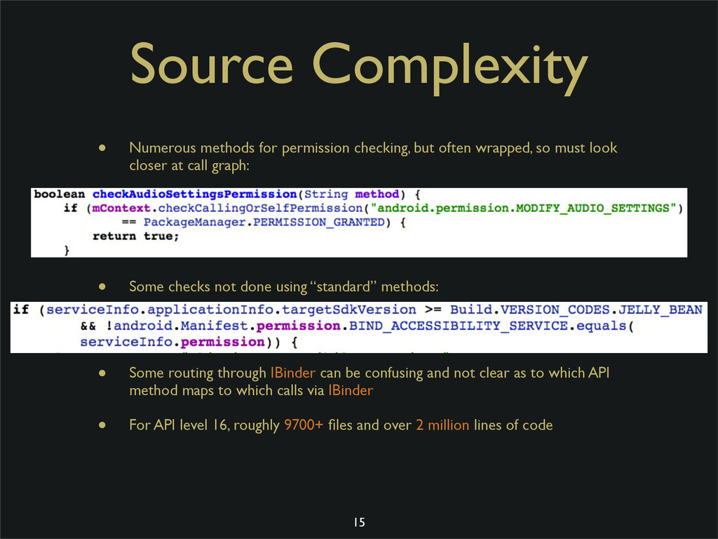Source Complexity • Numerous methods for permis...