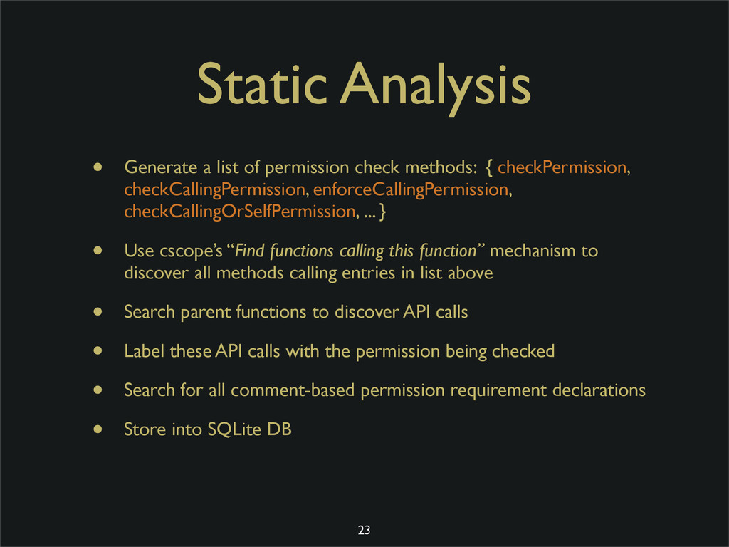 Static Analysis • Generate a list of permission...