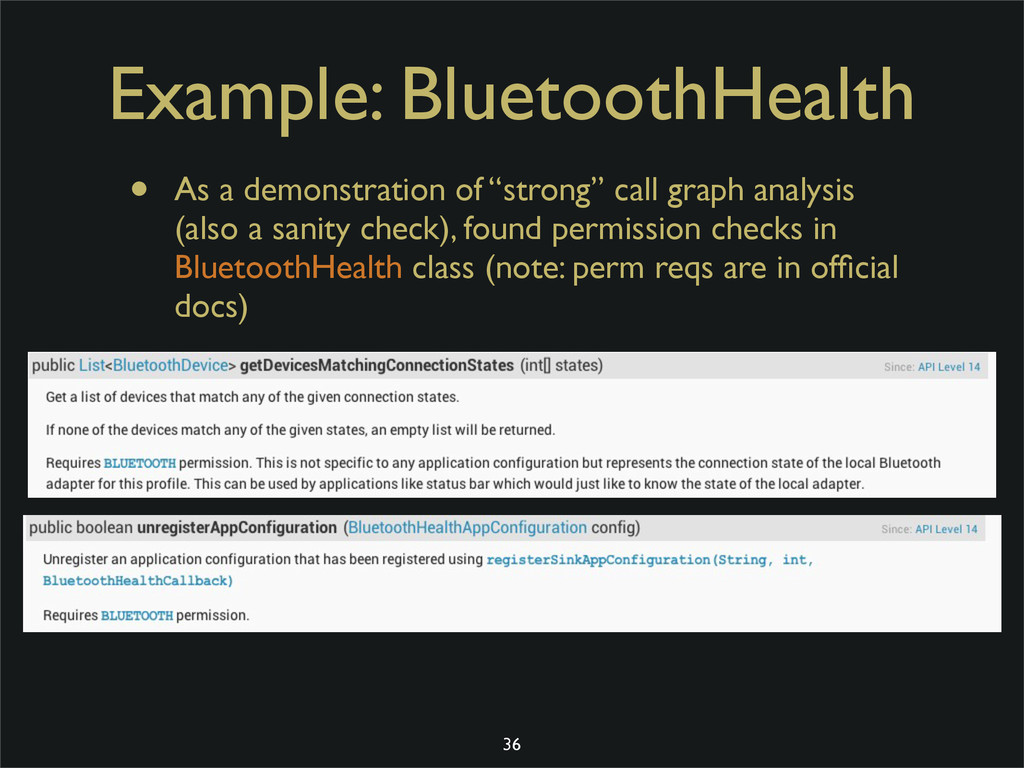 Example: BluetoothHealth • As a demonstration o...