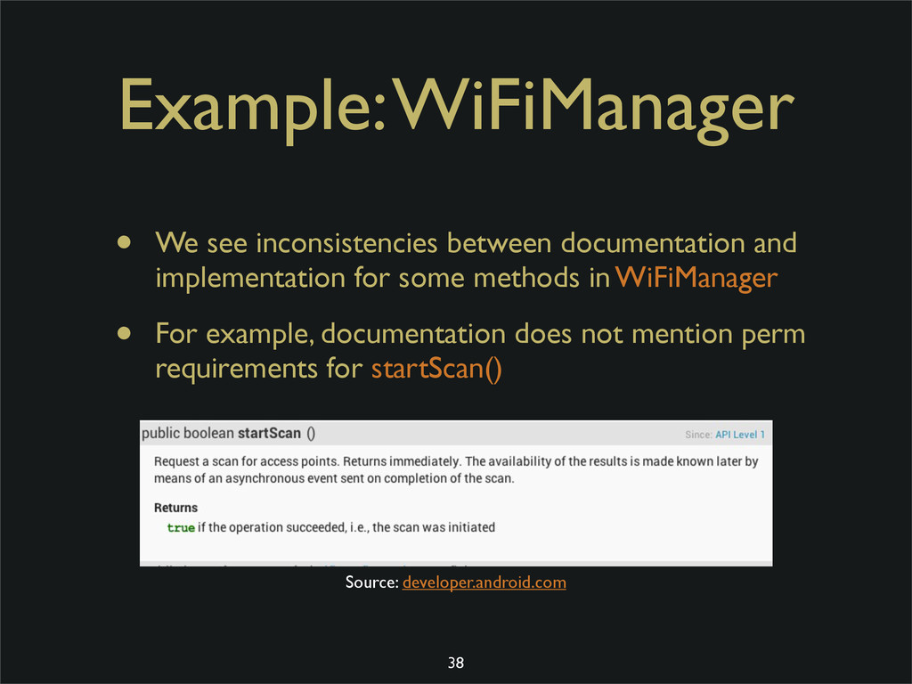 Example: WiFiManager • We see inconsistencies b...