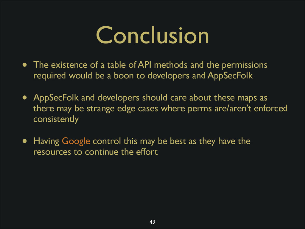 Conclusion • The existence of a table of API me...