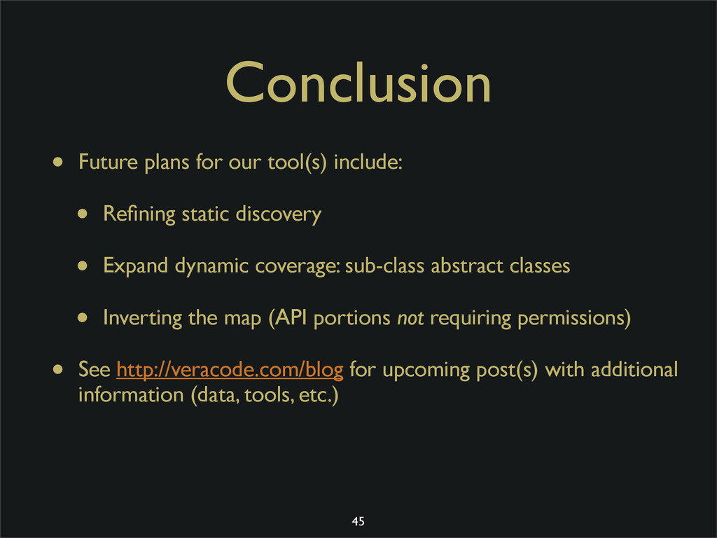 Conclusion • Future plans for our tool(s) inclu...