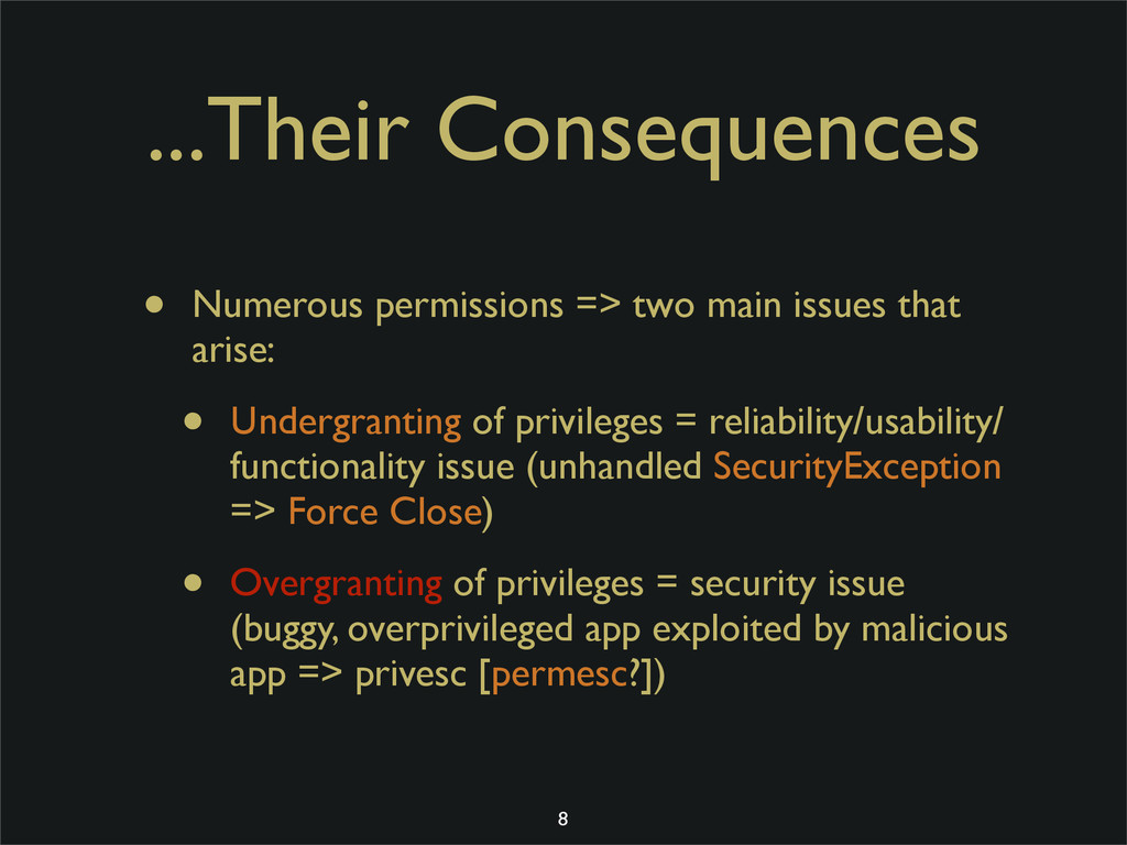 ...Their Consequences • Numerous permissions =>...