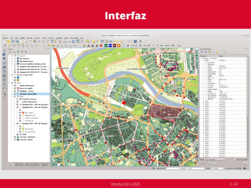 Introducción a QGIS 3 / 47 Interfaz