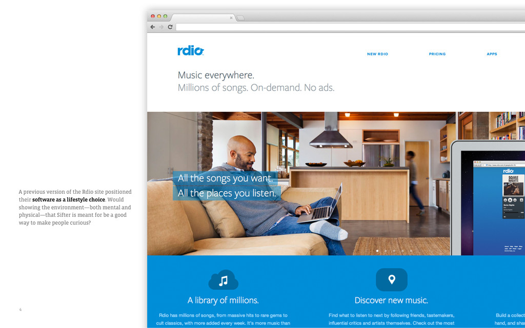 A previous version of the Rdio site positioned ...
