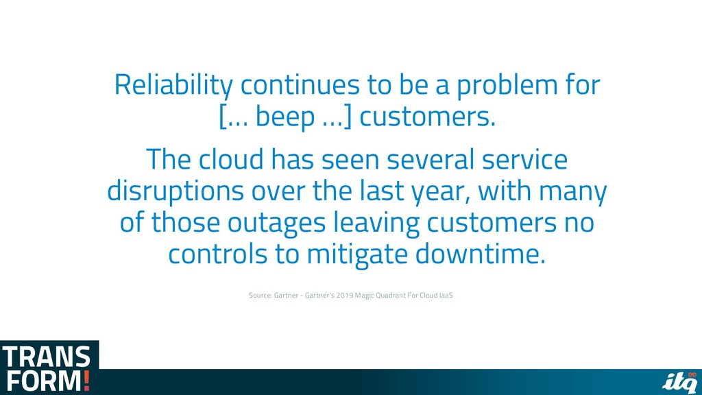 Reliability continues to be a problem for [… be...